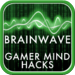 Gamer Mind Hacks - 5 Advanced Binaural Brainwave Programs for Gamers